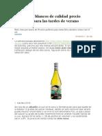 Siete Vinos Blancos de Calidad Precio Imbatible Para Las Tardes de Verano