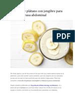 Dieta de Las 3 Semanas-Licuado de Plátano Con Jengibre Para Eliminar Grasa Abdominal