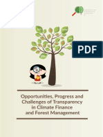 Opportunities, Progress and Challenges of Transparency in Climate Finance and Forest Management