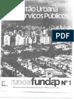 ESTUDOS FUNDAP. A Questão Urbana e Os Serviços Público. São Paulo