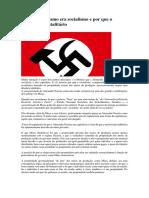 Por Que o Nazismo Era Socialismo e Por Que o Socialismo é Totalitário