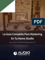 La-Guía-Completa-Para-Mastering-En-Tu-Home-Studio