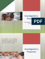 Presentacion 1 Investigacion y Proyectos 1