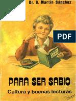 145616810-PARA-SER-SABIO-Cultura-y-buenas-lecturas-Benjamin-Martin-Sanchez.pdf