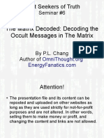 Decoding Occult Messages in Matrix by Chang