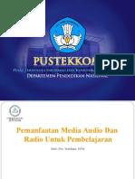 Pemanfaatan Media Audio dan Radio