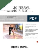 Técnica de Redação (Slides) - 1o Ano Ens. Méd. - Relato Pessoal e Diários