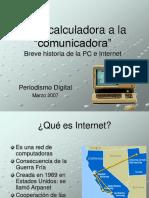 Historia de Internet y La Web