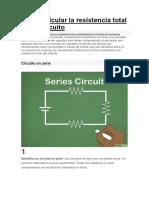 Cómo calcular la resistencia total en un circuito.docx