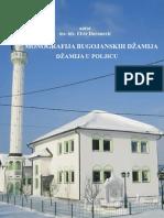 Monografija Bugojanskih Dzamija - Poljice, Drvetine i Podripci