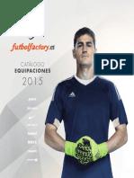 Catalogo Equipaciones 2015 Futbol Factory