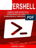 Powershell Simple and Effective Strategies to Execute Powershell Programming - Daniel Jones