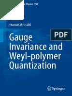 10. Gauge Invariance and Weyl-polymer Quantization