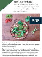 Pizza de coliflor amb verdures   ets el que menges