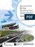 Accelerated Bridge Construction - Experience in Design, Fabrication And
