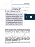 Trans Specific Health Care Challenges in the Context of New Policies for Transgender People