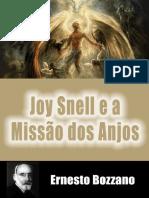 Joy Snell e a Missao Dos Anjos (Ernesto Bozzano)