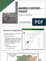 Barrio Centro – Itagüí