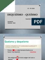 DE QUEISMO Y QUEISMO.pptx