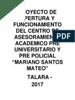 Proyecto de Apertura y Funcionamiento Del Centro de Asesoramiento Academico Pre Universitario y Pre Policial