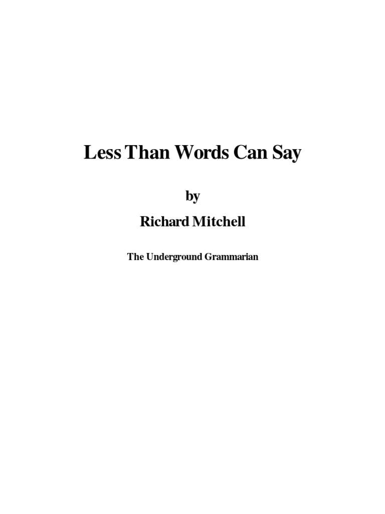 1979 Less Than Words Can Say Richard Mitchell Origin Of