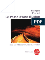 Le Passé d'Une Illusion_ Essai Sur l'Idee Communiste Au XXe Siecle (François Furet)