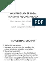 Syariah Islam Sebagai Panduan Hidup Manusia