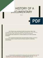 History of Documentary