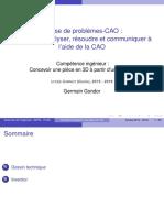 Classe de Problèmes-cao - Concevoir, Analyser, Résoudre Et Communiquer à l Aide de La CAO