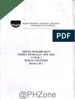 2016 Percubaan SPM Pulau Pinang Bahasa Inggeris-SKEMA PEMARKAHAN