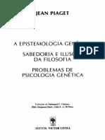 Piaget, J - A Epistemologia Genetica_Sabedoria e Ilusoes Da