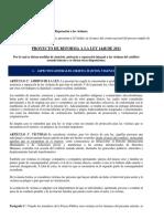 PROYECTO REFORMA LEY   Proyecto de Reforma Radicado Por Las Organizaciones en El Evento Nacional Del Proceso Amplio de Participación