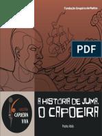 A Historia de Juma, o Capoeira (Pedro Abib)