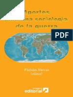 Aportes para una sociología de la guerra, Flabián Nievas (editor), Buenos Aires, Proyecto Editorial, 2006, 278 pp..pdf