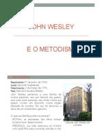 Wesley e o Metodismo.pptx