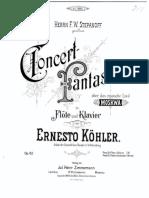 Kohler_Concert fantasie - für Flöte und Klavier - op. 62