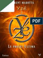 EXTRAIT du roman « Yzé et le projet Ultima » de Florent Marotta