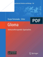 (Advances in Experimental Medicine and Biology 746) Tomotoshi Marumoto, Hideyuki Saya (Auth.), Ryuya Yamanaka MD, PhD (Eds.)-Glioma_ Immunotherapeutic Approaches-Springer-Verlag New York (2012)