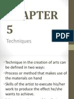 CHAPTER 5 Techniques