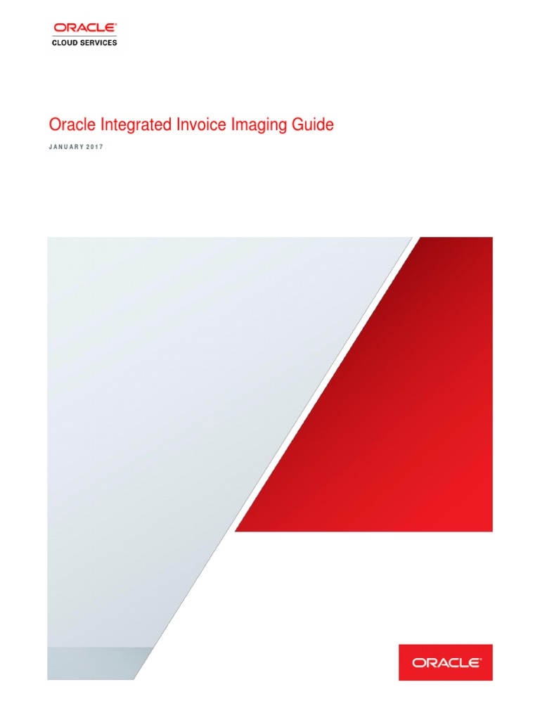 Oracle Integrated Invoice Imaging Guide 2017 19662801 Image