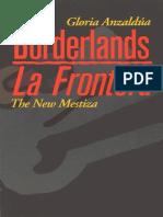 Gloria Anzaldua - Borderlands La Frontera. the New Mestiza