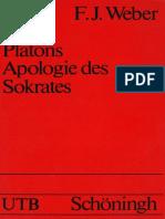 (Uni-Taschenbücher) Franz Josef Weber (ed.,trans.)-Platons Apologie des Sokrates. Mit einer Einführung, textkritischem Apparat und Kommentar-Ferdinand Schöningh (1971)