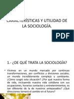 Características y Utilidad de La Sociología