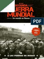 Segunda Guerra Mundial Un Mundo en Llamas - A Las Puertas de Moscu - Tomo 4