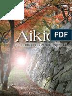 Aikido o Caminho Do Amor Espiritual