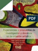 I PARTE Experiencias y Propuestas de Investigacion y Docencia en La Creacion Artistica 978-84-338-5665-4