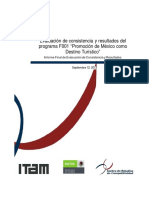 """ITAM. Evaluación de Consistencia y Resultados Del Programa F001 """"Promoción de México Como Destino Turístico"""" Informe Final de Evaluación De"""