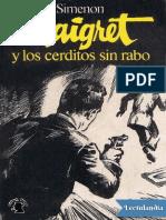 Maigret y Los Cerditos Sin Rabo - Georges Simenon