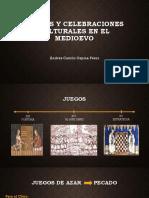 Unidad 3 Juegos y Celebraciones Medioevo - Andrés C Ospina P