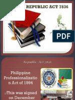 RA 7836 - Professionalization